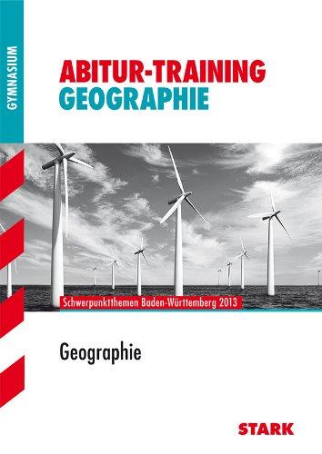 Abitur-Training - Geographie Baden-Württemberg 2013