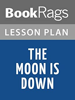 essay on the moon is down Check out our top free essays on the moon is down critique to help you write your own essay.