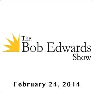 The Bob Edwards Show, Laura Lippman, February 24, 2014 Radio/TV Program