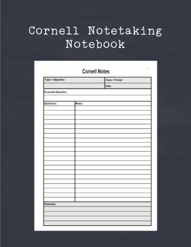 Cornell Notetaking Notebook: Cornell Note Taking System Blank Books Template Sheet For Lectures, Students, High School, University. Large Print Size ... (Universal Note Taking System) (Volume 4)