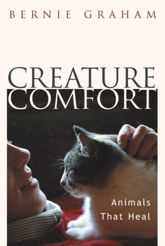 Creature Comfort: Animals That Heal