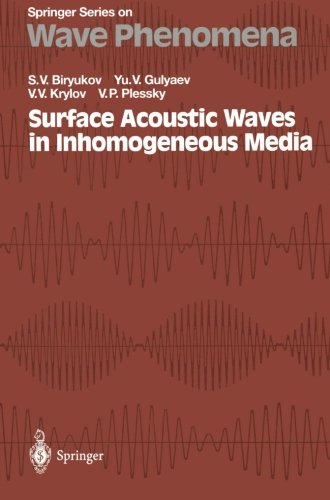 Surface Acoustic Waves in Inhomogeneous Media (Springer Series on Wave Phenomena)