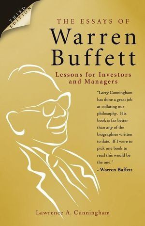 The essays of warren buffett lessons for investors and