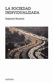 La sociedad individualizada par Bauman