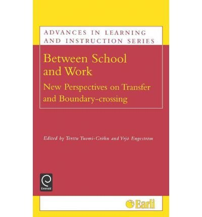 Download [(Between School and Work: New Perspectives on Transfer and Boundary Crossing)] [Author: Terttu Tuomi-Grohn] published on (August, 2003) ebook