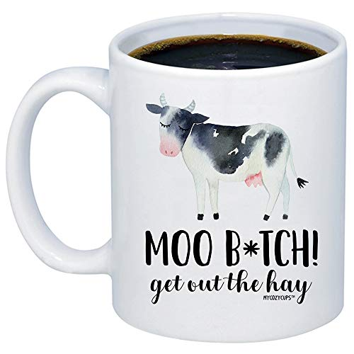 MyCozyCups Funny Mugs For Women - Moo Btch Get Out The Hay Coffee Mug - Sarcastic Cow Loving 11oz Cup For Best Friend, Sister, Farmers, Her - Cute Gift For Lovers Of Calf, Bovine, Cattle, Farm Animals