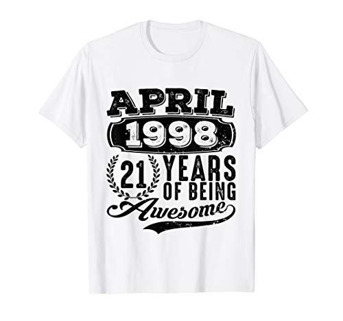 April 1998 Tshirt 21st Birthday Gift Ideas Men Women Him Her]()