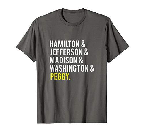 Hamilton, Jefferson, Madison, Washington and Peggy Tshirt