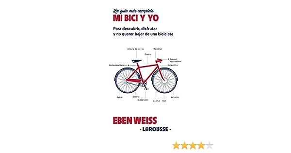 Mi bici y yo Larousse - Libros Ilustrados/ Prácticos - Ocio Y ...