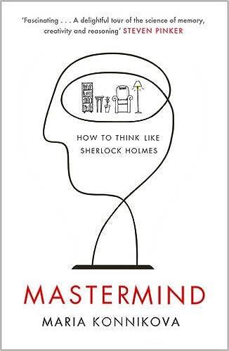 Mastermind How to Think Like Sherlock Holmes Amazoncouk Maria