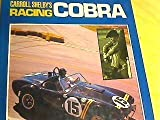 Carroll Shelby's Racing Cobra, Christy, J., 0850454573