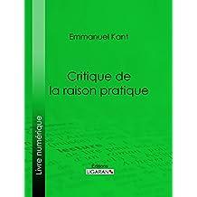 Critique de la raison pratique (French Edition)