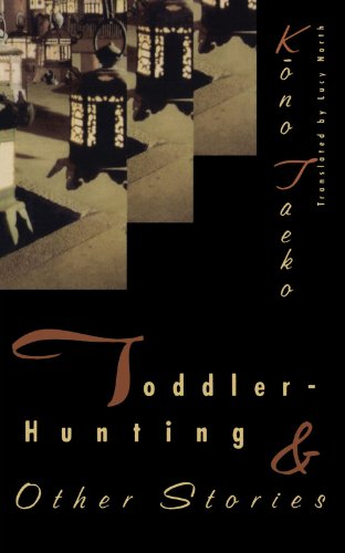 Toddler-Hunting and Other Stories