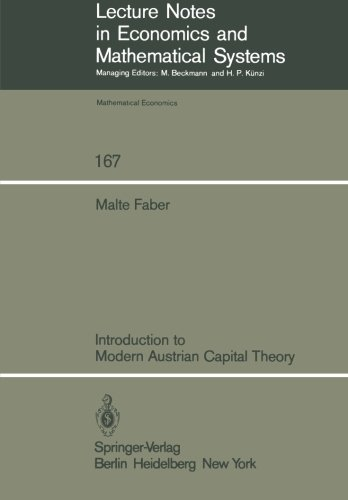 Introduction to Modern Austrian Capital Theory (Lecture Notes in Economics and Mathematical Systems)