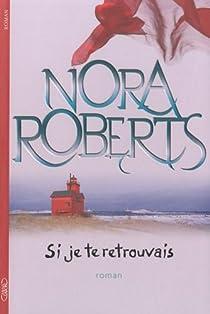 Si je te retrouvais par Roberts