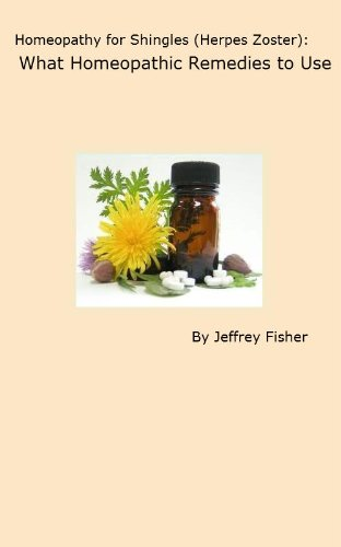 Homeopathy for Shingles (Herpes Zoster): What Homeopathic Remedies to Use