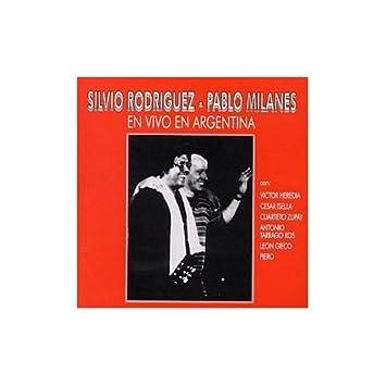 Silvio Rodriguez Pablo Milanes En Vivo En Argentina Music