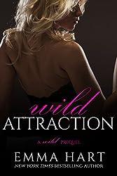 Wild Attraction (A Wild Prequel) (English Edition)