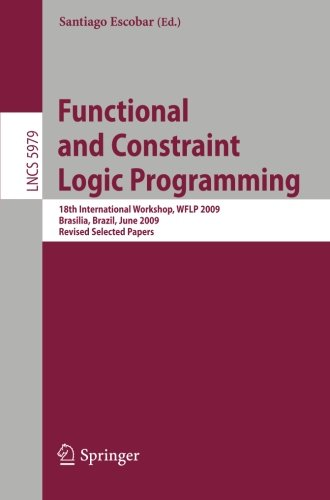 Functional and Constraint Logic Programming: 18th