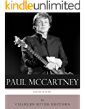 Legends of Music: The Life and Legacy of Paul McCartney