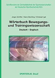 Wörterbuch Bewegungs- und Trainingswissenschaft: Deutsch-Englisch