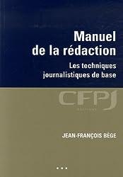 Manuel de la rédaction : Les techniques journalistiques de base