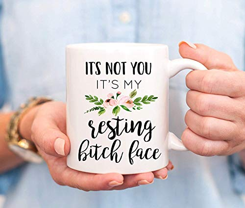 Resting Bitch Face Mug, Funny Mug, Friend Gift, Coworker Gift, Gag Gift, Sarcastic Mug, Funny Gift, Resting Bitch Face, Best Friend by -