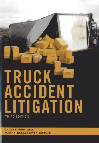 Truck Accident Litigation by Laura L. Ruhl (2013-12-07)