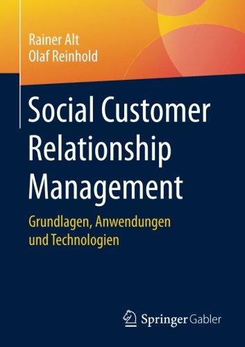 Social Customer Relationship Management: Grundlagen, Anwendungen und Technologien (German Edition)