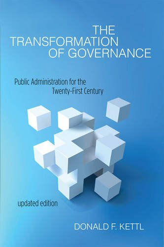 The Transformation of Governance: Public Administration for the Twenty-First Century (Interpreting American Politics) from imusti