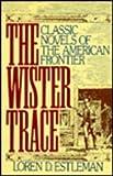 The Wister Trace, Loren D. Estleman, 0915463326