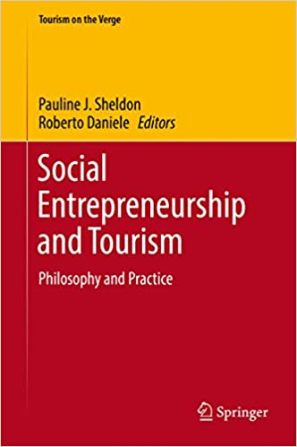 Amazon social entrepreneurship and tourism philosophy and social entrepreneurship and tourism philosophy and practice tourism on the verge 1st ed 2017 edition kindle edition fandeluxe Gallery