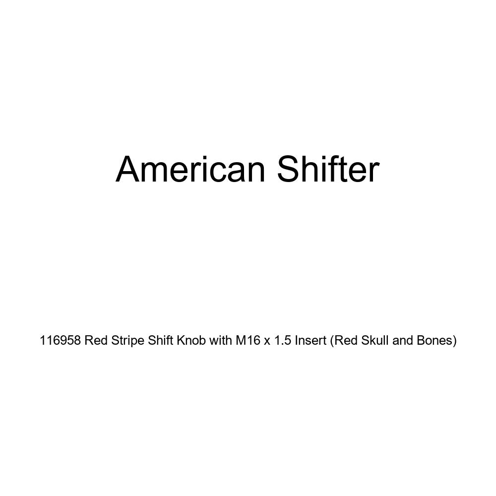 American Shifter 116958 Red Stripe Shift Knob with M16 x 1.5 Insert Red Skull and Bones