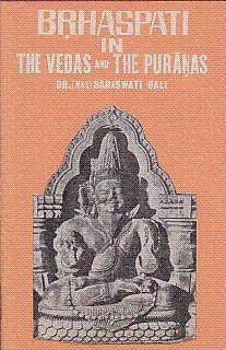 Brihaspati in the Vedas and the Puranas