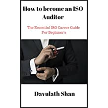 How to become an ISO Auditor: Essential Guide for Beginners