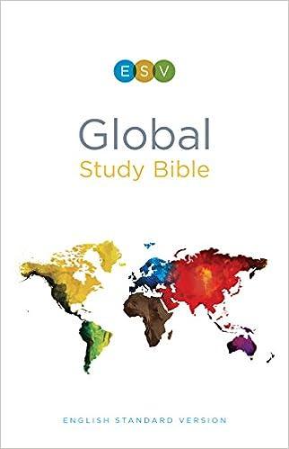 ESV Global Study Bible: ESV Bibles by Crossway