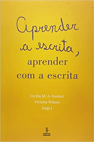 Aprender a Escrita, Aprender com a Escrita: Cecilia M. A. Goulart: 9788532308818: Amazon.com: Books
