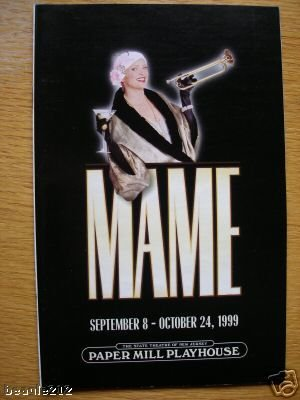 Christine Ebersole Playbill from Mame presented by the Paper Paper Mill Playhouse starring, Christine Ebersole Kelly Bishop Sandy Rosenberg Stanley Bojarski ()