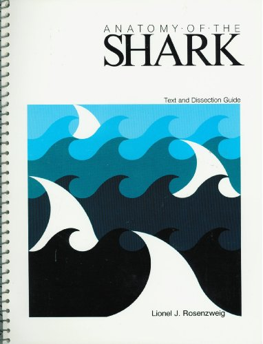 Anatomy of the Shark Textbook and Dissection Guide