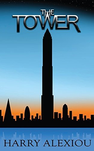 The Tower by Harry Alexiou (2014-06-25)