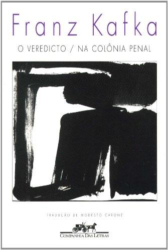 O veredicto / Na colônia penal