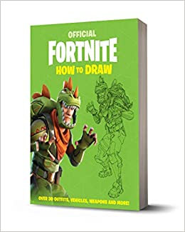 Amazon Fr Fortnite Official How To Draw Epic Games Livres