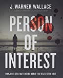 Person of Interest: Why Jesus Still Matters in a