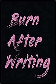 Burn after writing book