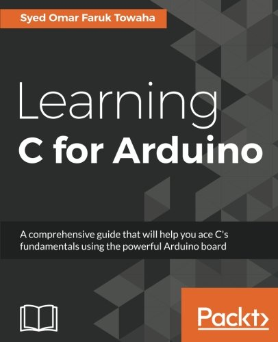 Learning C for Arduino by Packt Publishing - ebooks Account