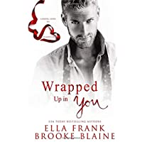 Wrapped Up in You: A Valentine's Day Short Story