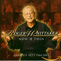 Now & Then: Greatest Hits 1964 - 2004