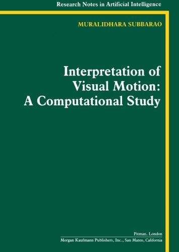 interpretation-of-visual-motion-a-computational-study-research-notes-in-artificial-intelligence