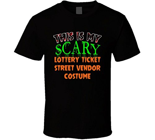 This is My Scary Lottery Ticket Street Vendor Halloween Costume Custom Job T Shirt M Black