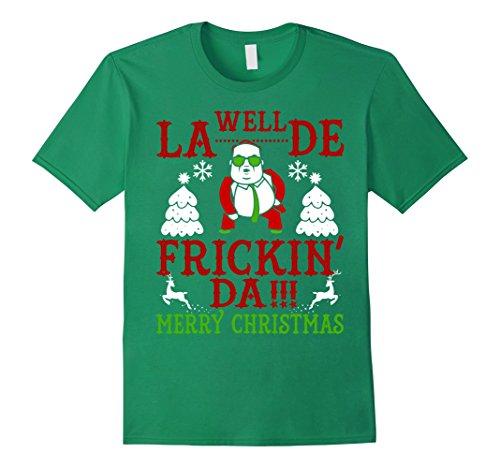 Men's Well La De Frickin' Da T Shirt Merry Christmas  Large Kelly - Chris Shirt Farley T